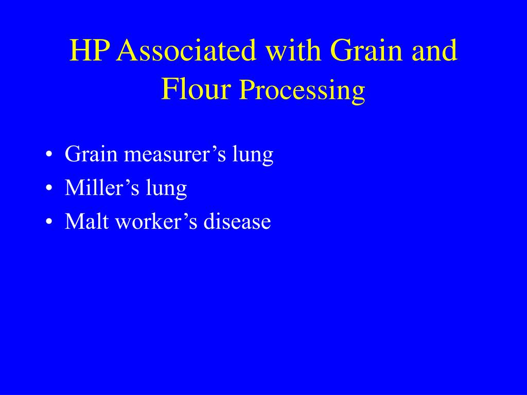 HP Associated with Grain and Flour
