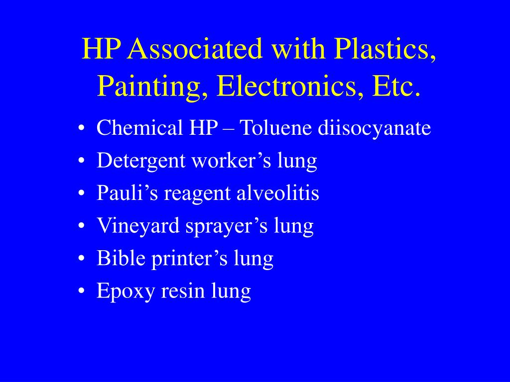 HP Associated with Plastics, Painting, Electronics, Etc.