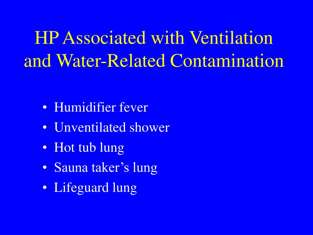 HP Associated with Ventilation and Water-Related Contamination