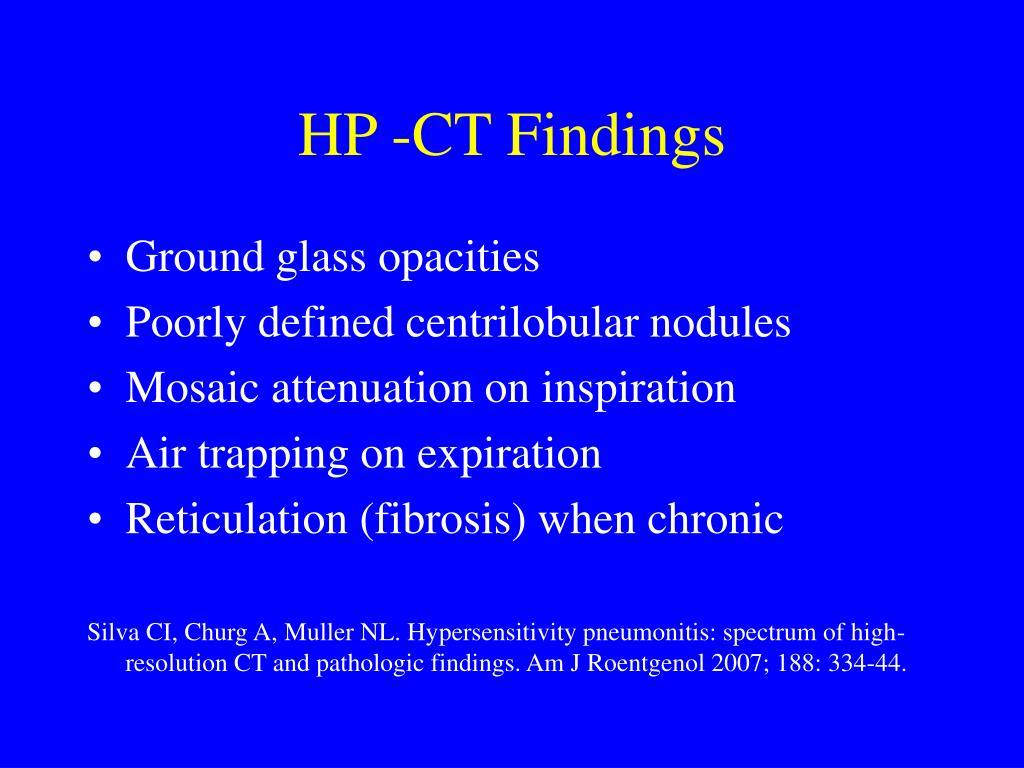 HP -CT Findings