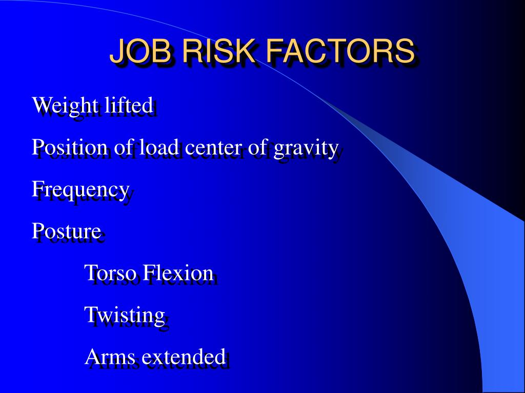 JOB RISK FACTORS