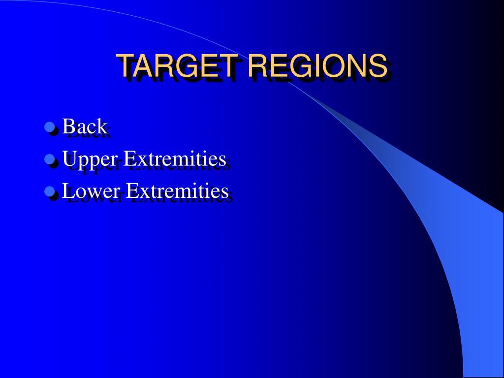TARGET REGIONS
