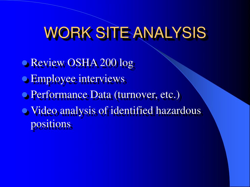 WORK SITE ANALYSIS