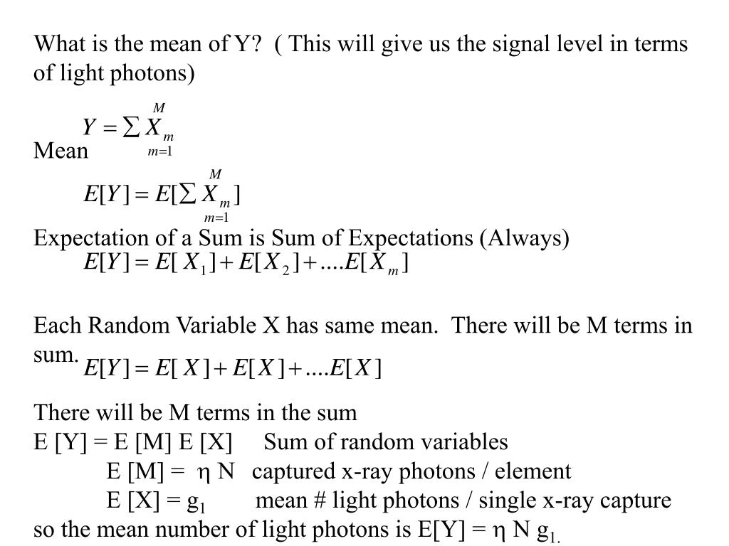 What is the mean of Y?  ( This will give us the signal level in terms of light photons)