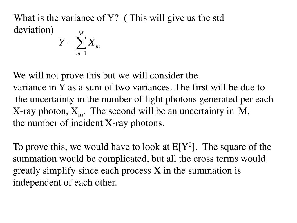What is the variance of Y?  ( This will give us the std deviation)