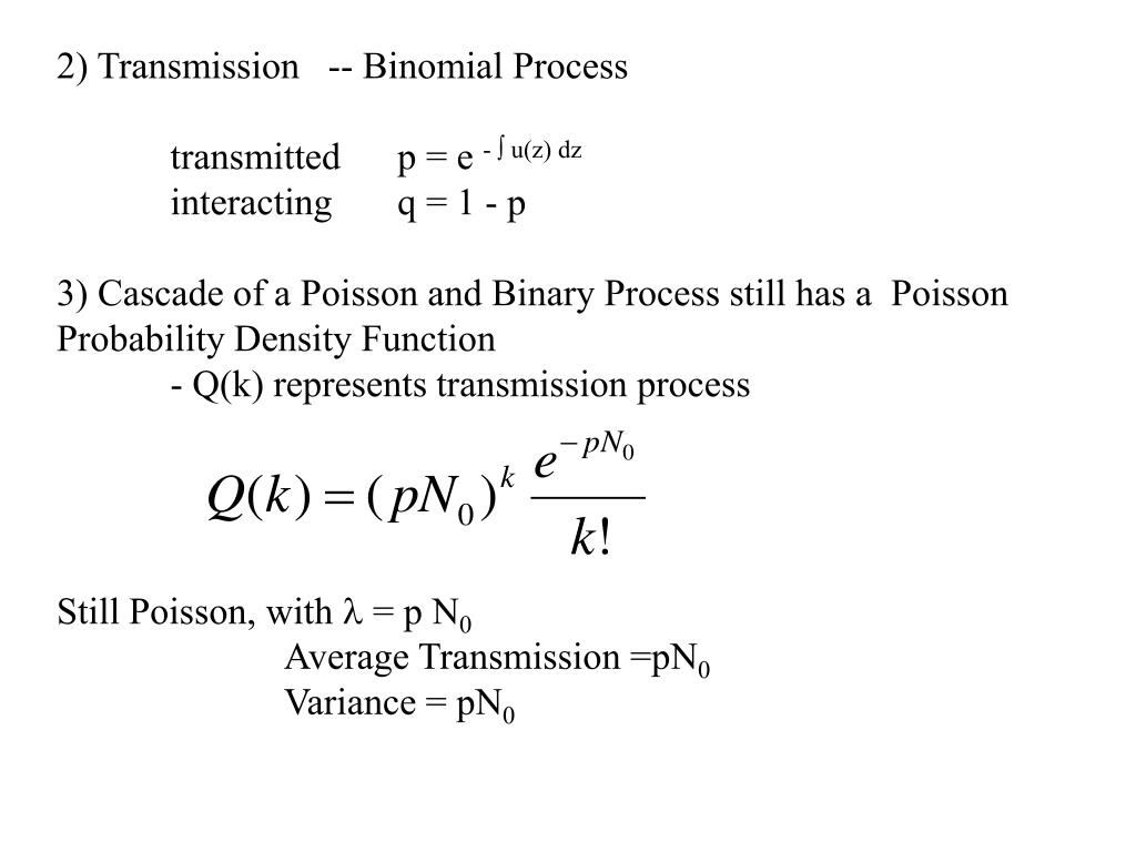 2) Transmission   -- Binomial Process