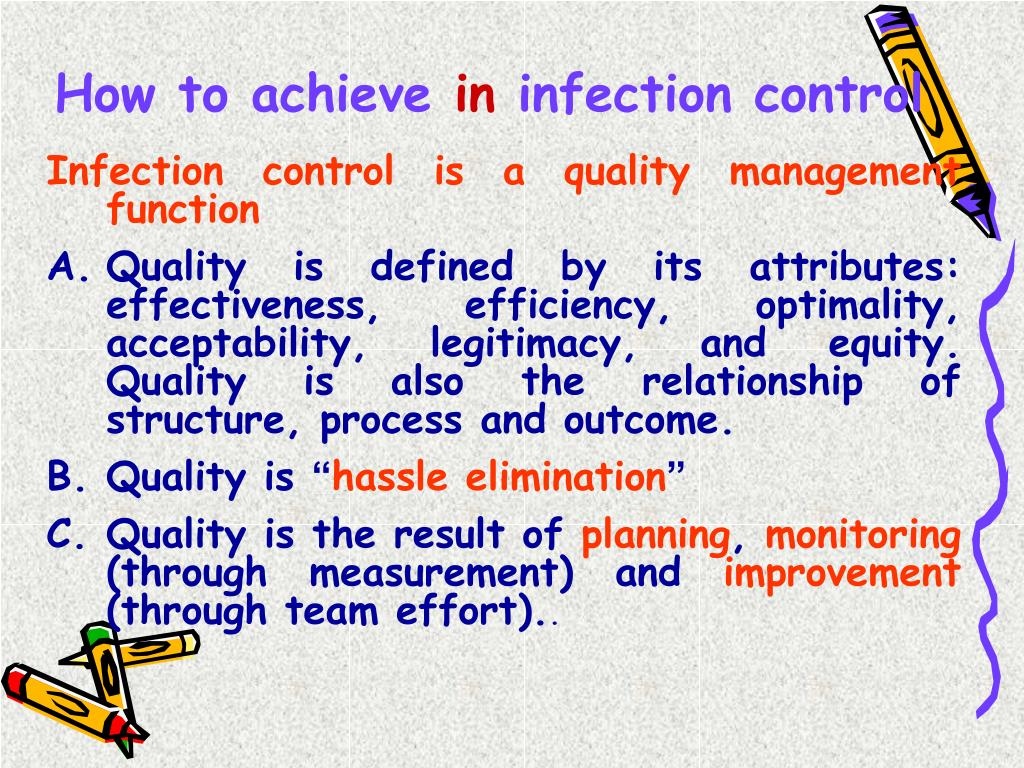Infection control is a quality management function