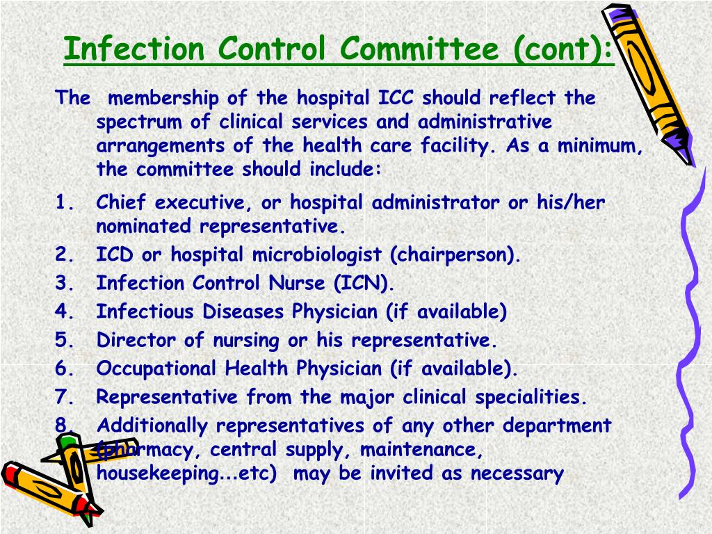 Infection Control Committee (cont):