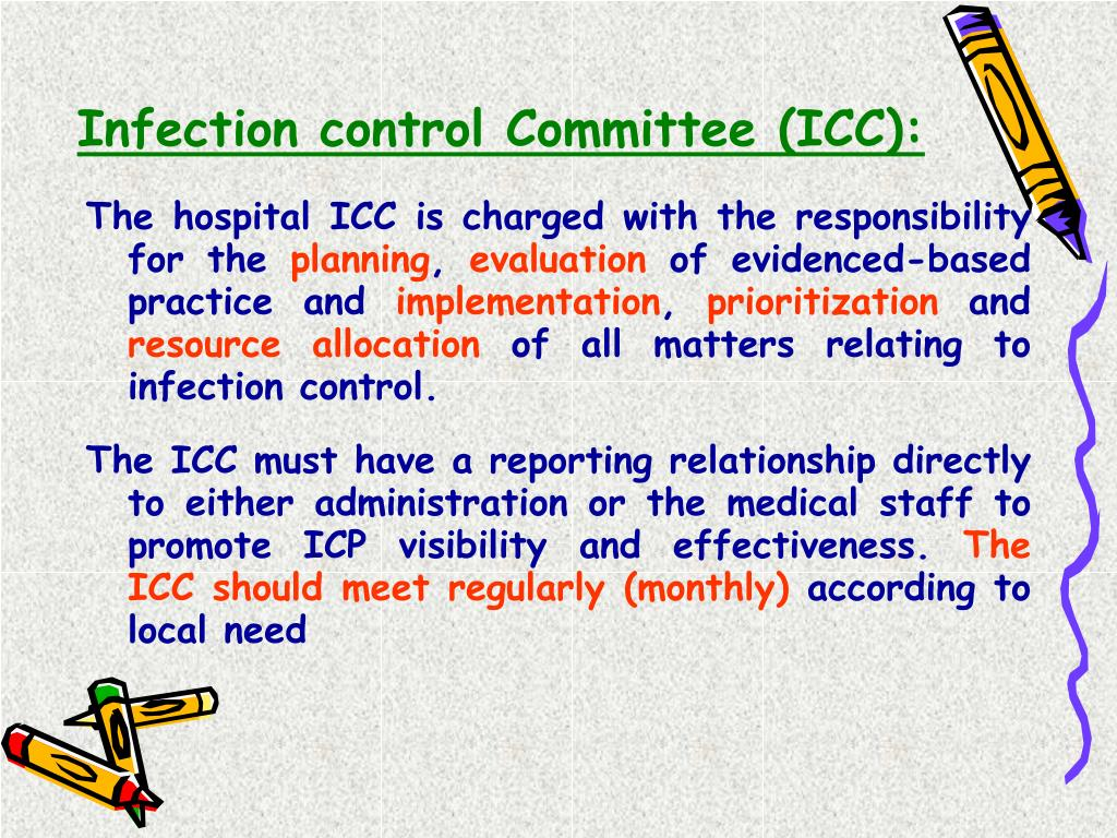 Infection control Committee (ICC):