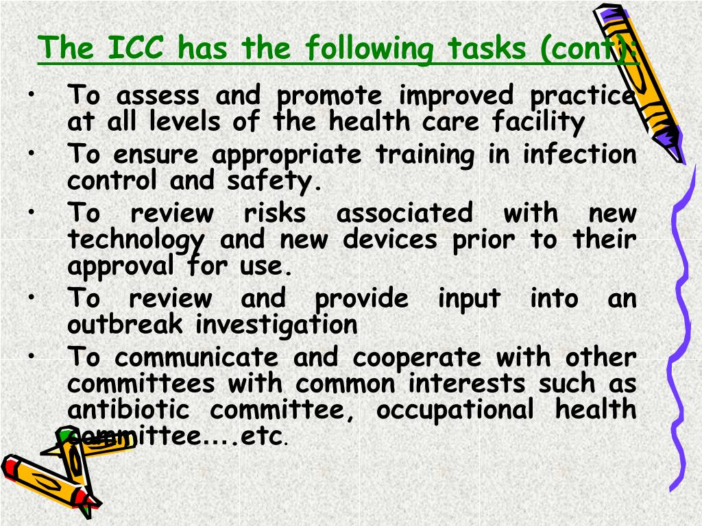 The ICC has the following tasks (cont):