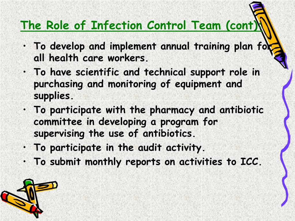 The Role of Infection Control Team (cont):