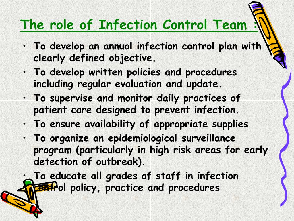 The role of Infection Control Team :