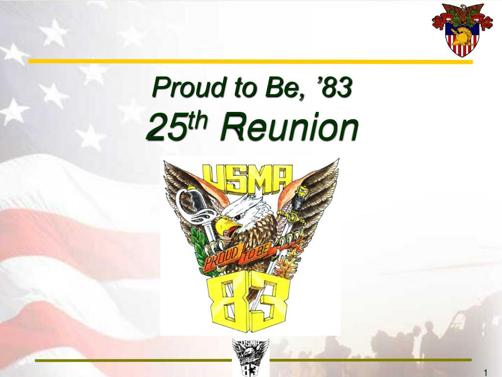 proud to be 83 25 th reunion