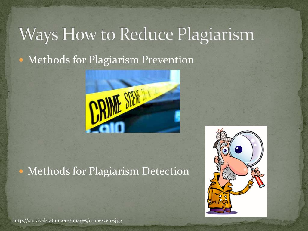 Ways How to Reduce Plagiarism