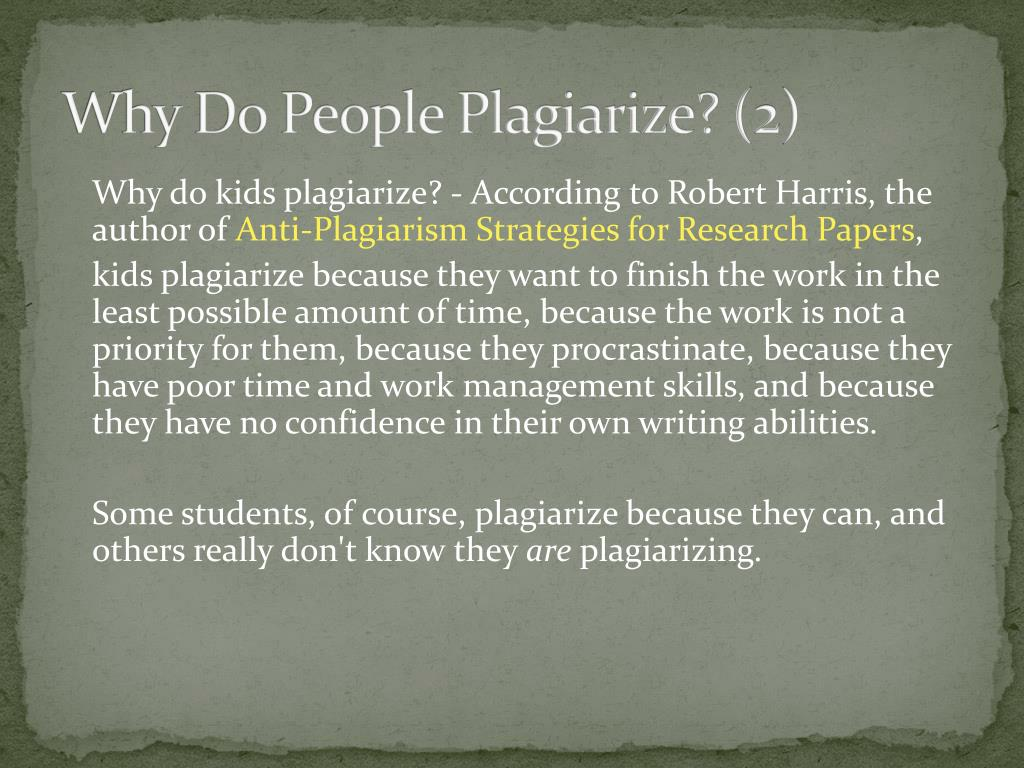 Why Do People Plagiarize? (2)