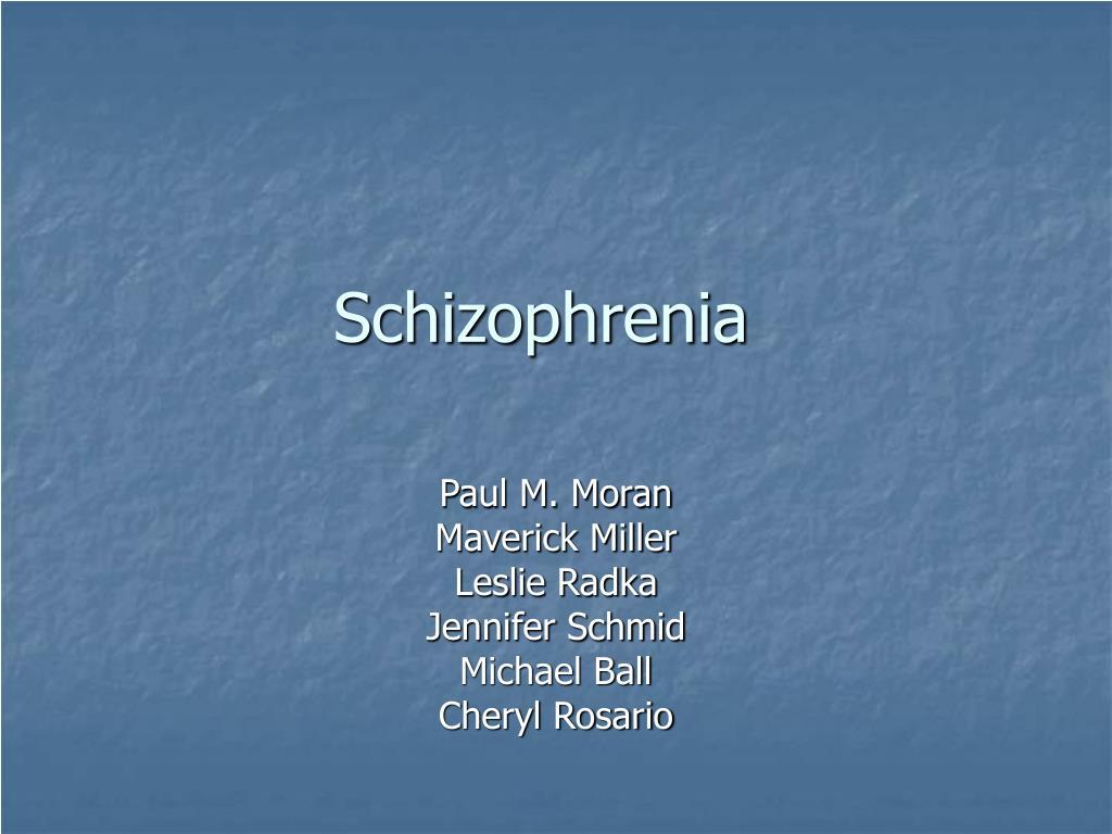 schizophrenia presentation Schizophrenia presentation for pho dr verity humberstone  overview why prioritize schizophrenia diagnosing schizophrenia treatment of schizophrenia atypical antipsychotic – metabolic monitoring clozapine .