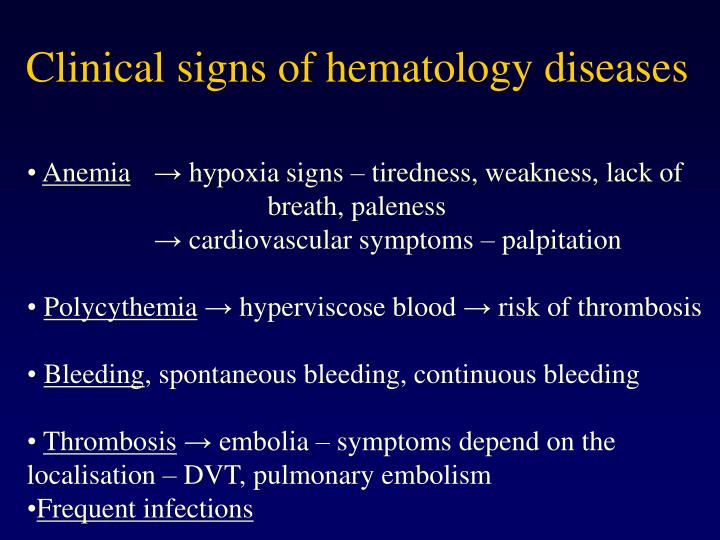 Clinical signs of hemato logy diseases l.jpg
