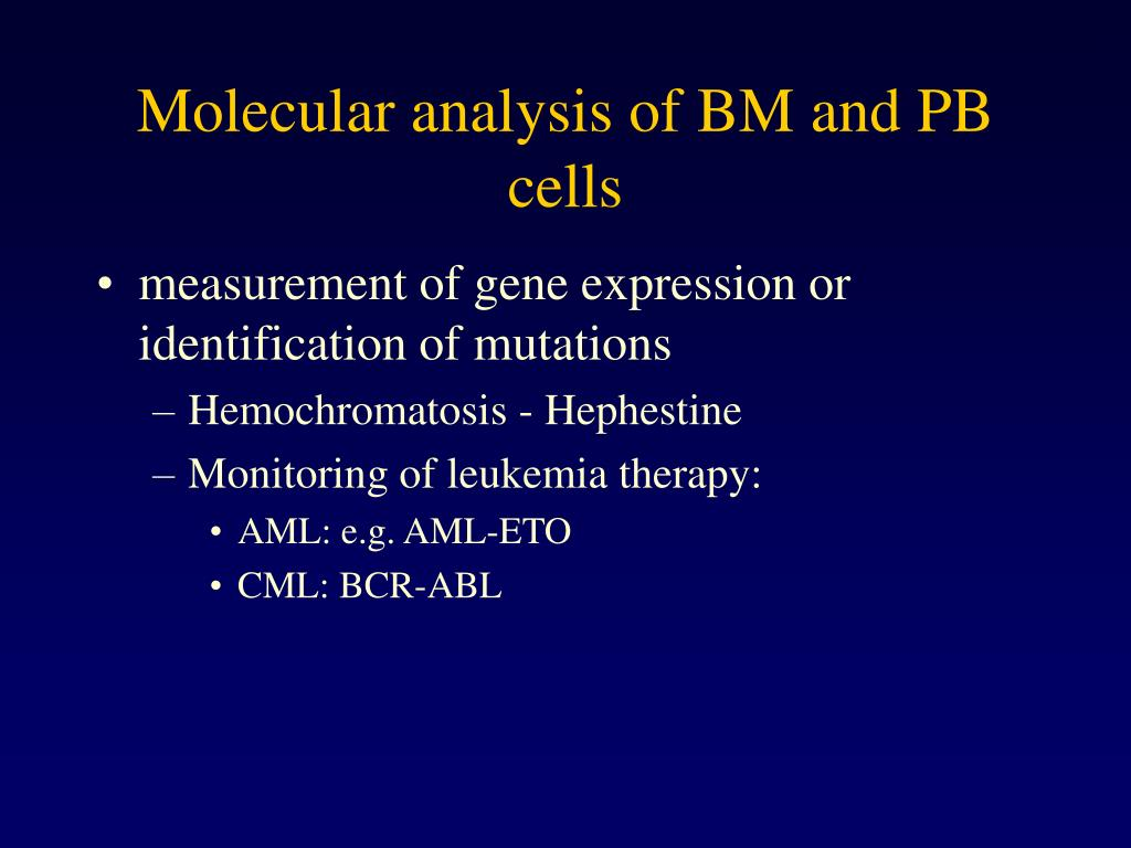 Molecular analysis of BM and PB cells