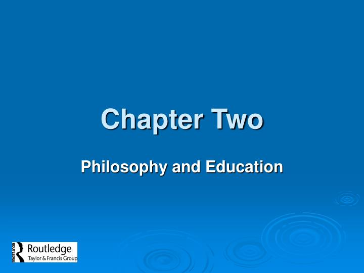 metaphysics and axiology and education Epistemology traditionally has been defined as the division of philosophy that investigates the nature and epistemology and the education of social science.