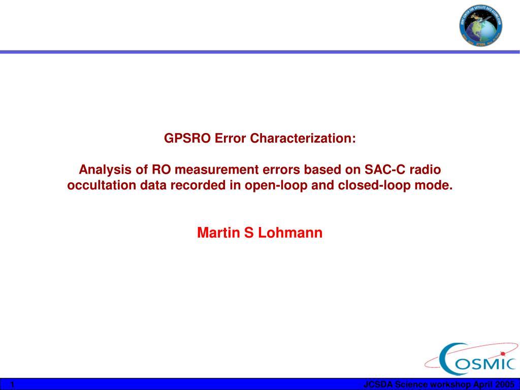 GPSRO Error Characterization: