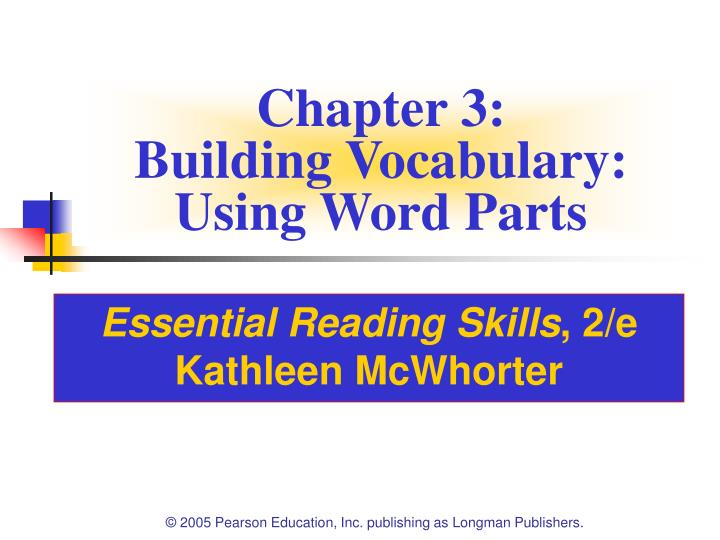 Chapter 3 building vocabulary using word parts