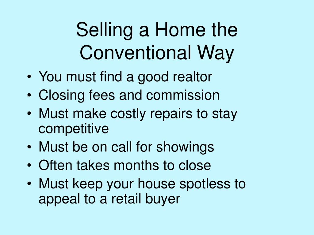 Selling a Home the Conventional Way