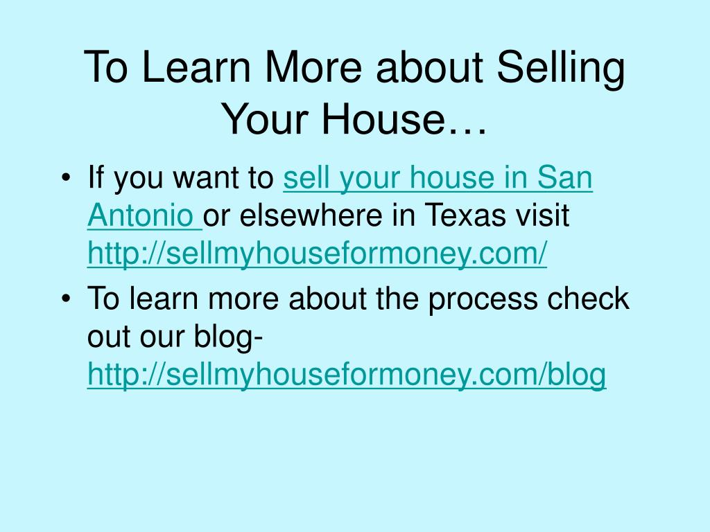 To Learn More about Selling Your House…