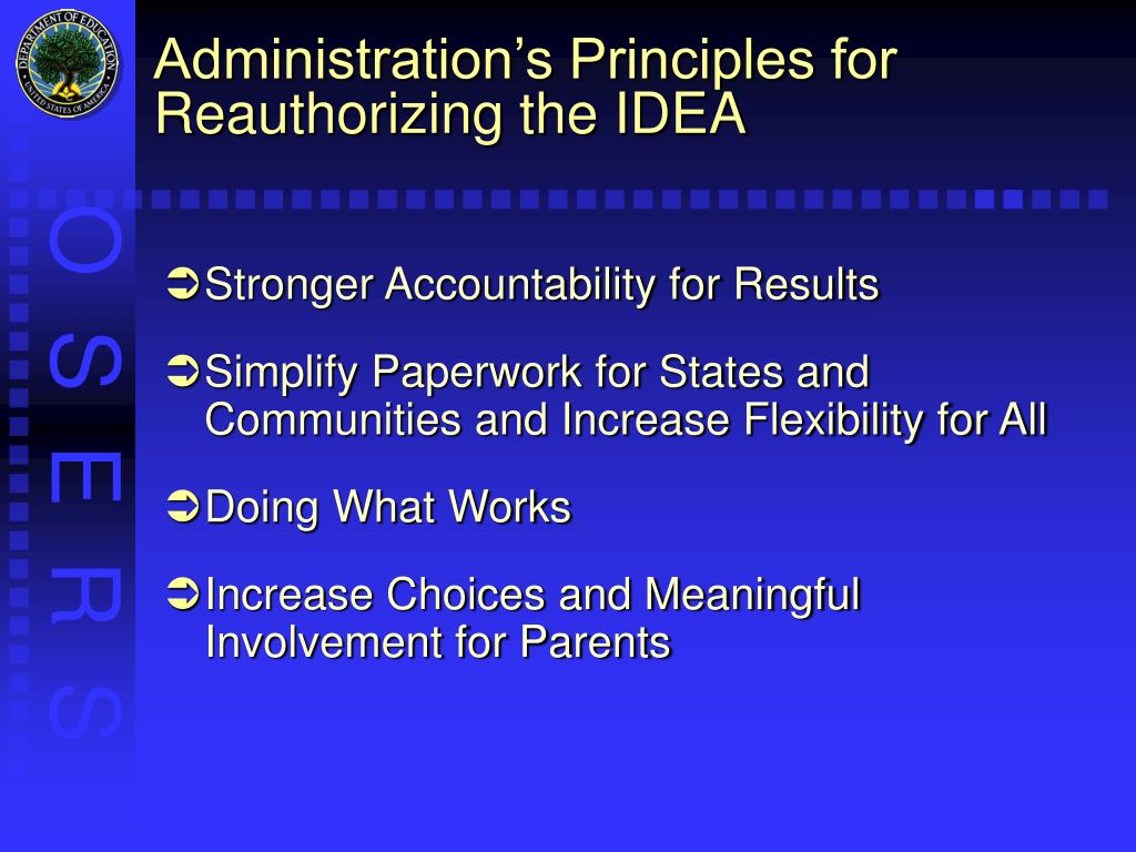 Administration's Principles for Reauthorizing the IDEA