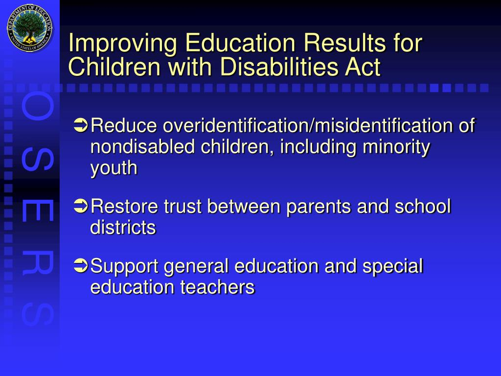 Improving Education Results for Children with Disabilities Act
