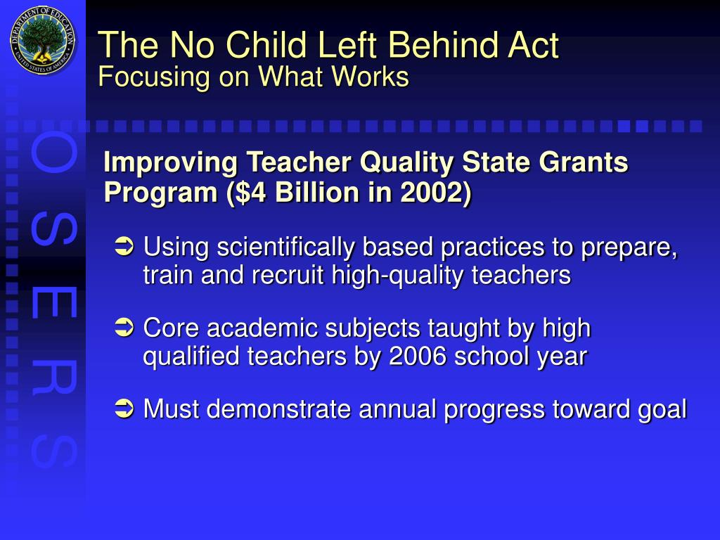 The No Child Left Behind Act