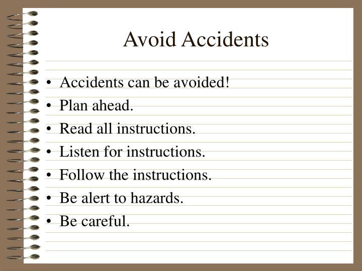 Avoid Accidents