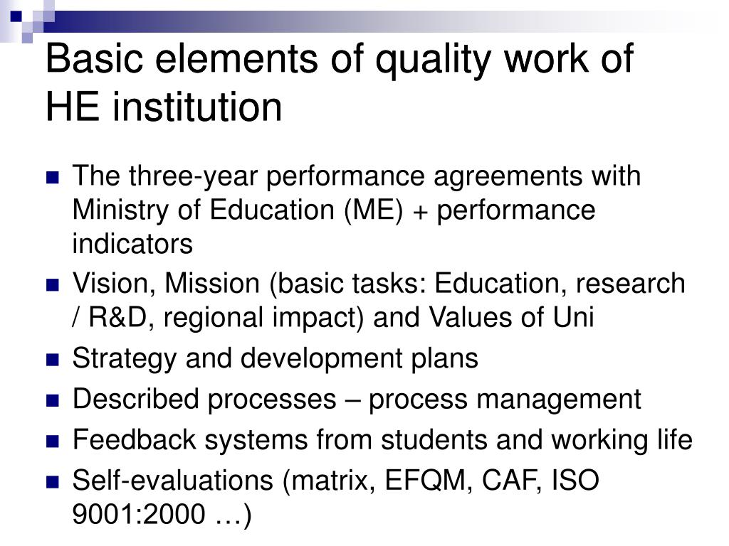 Basic elements of quality work of HE institution