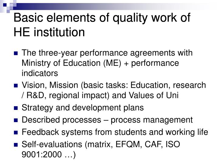 Basic elements of quality work of he institution l.jpg