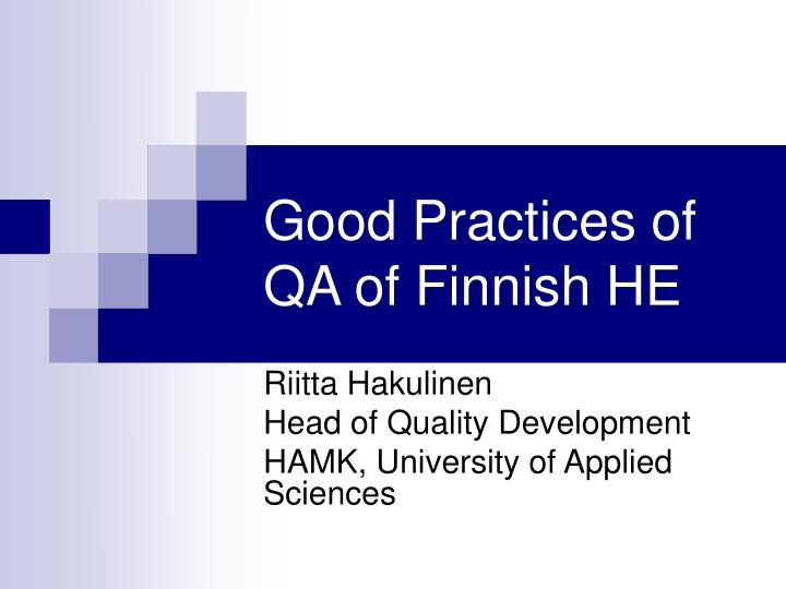 Good practices of qa of finnish he l.jpg