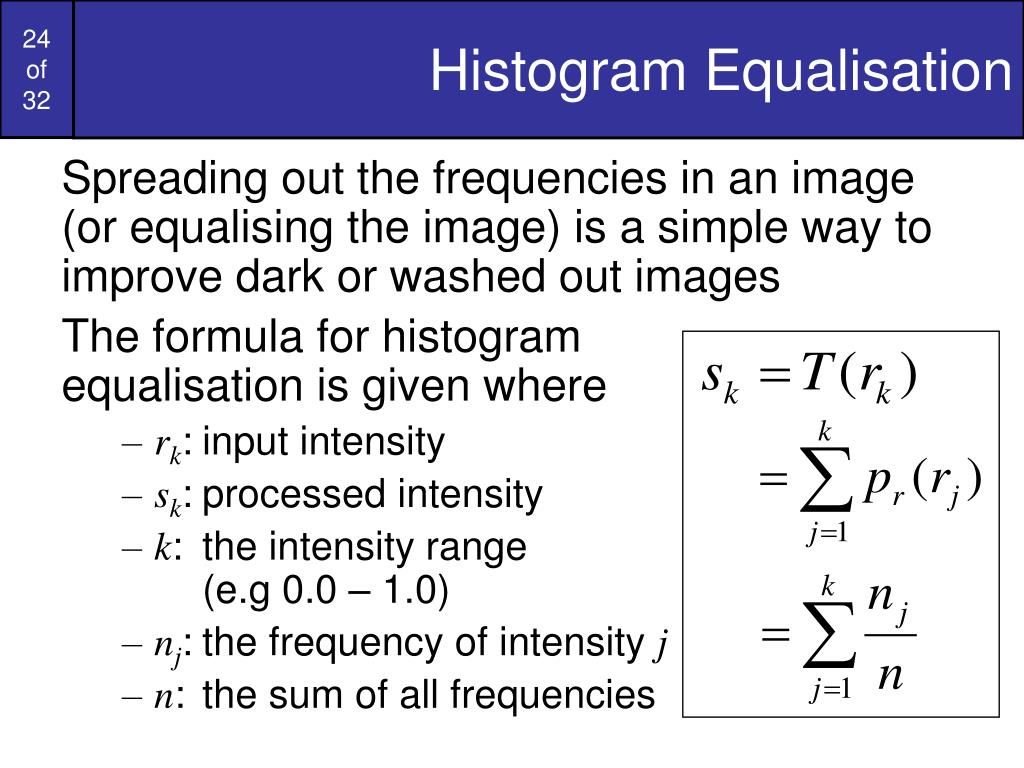 Histogram Equalisation