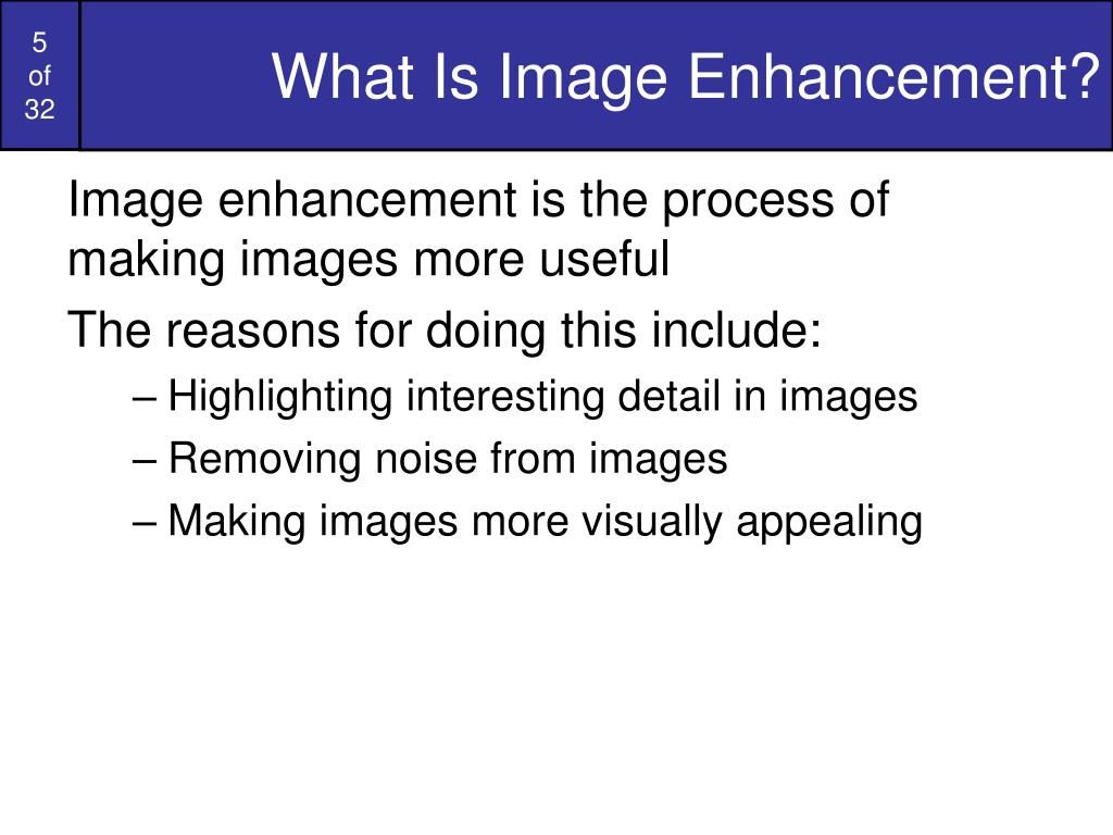 What Is Image Enhancement?