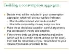 building a consumption aggregate