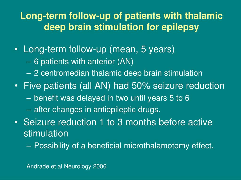 Long-term follow-up of patients with thalamic deep brain stimulation for epilepsy