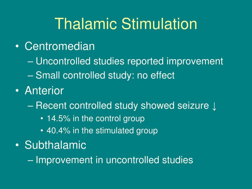 Thalamic Stimulation