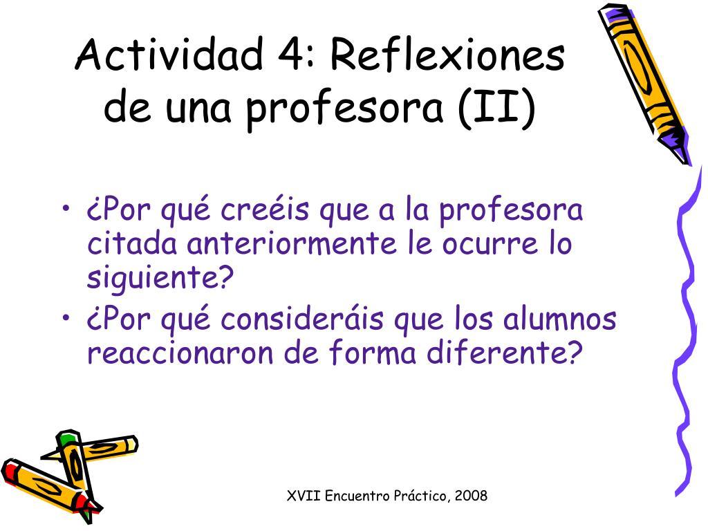 Actividad 4: Reflexiones de una profesora (II)