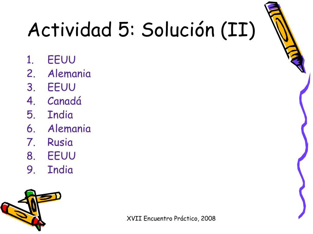 Actividad 5: Solución (II)