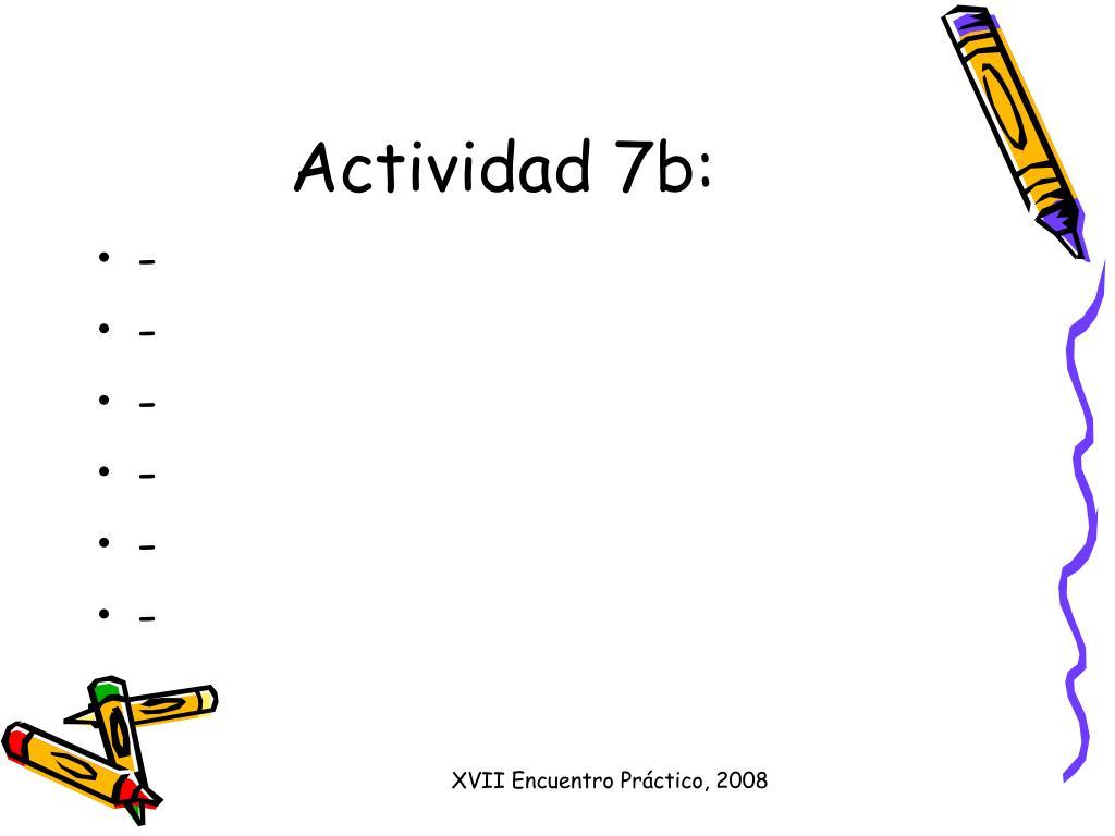 Actividad 7b: