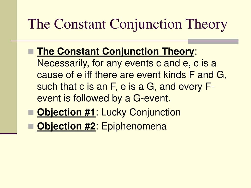 The Constant Conjunction Theory