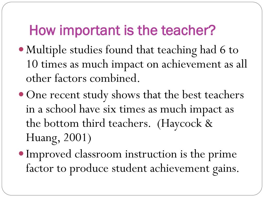 How important is the teacher?
