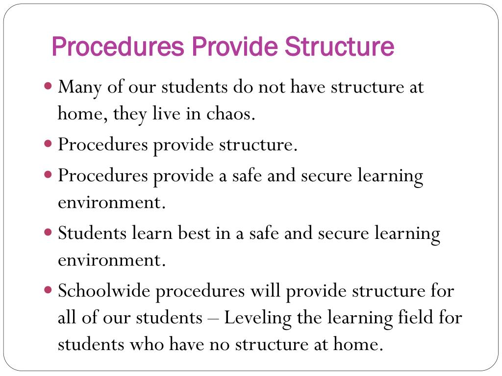 Procedures Provide Structure