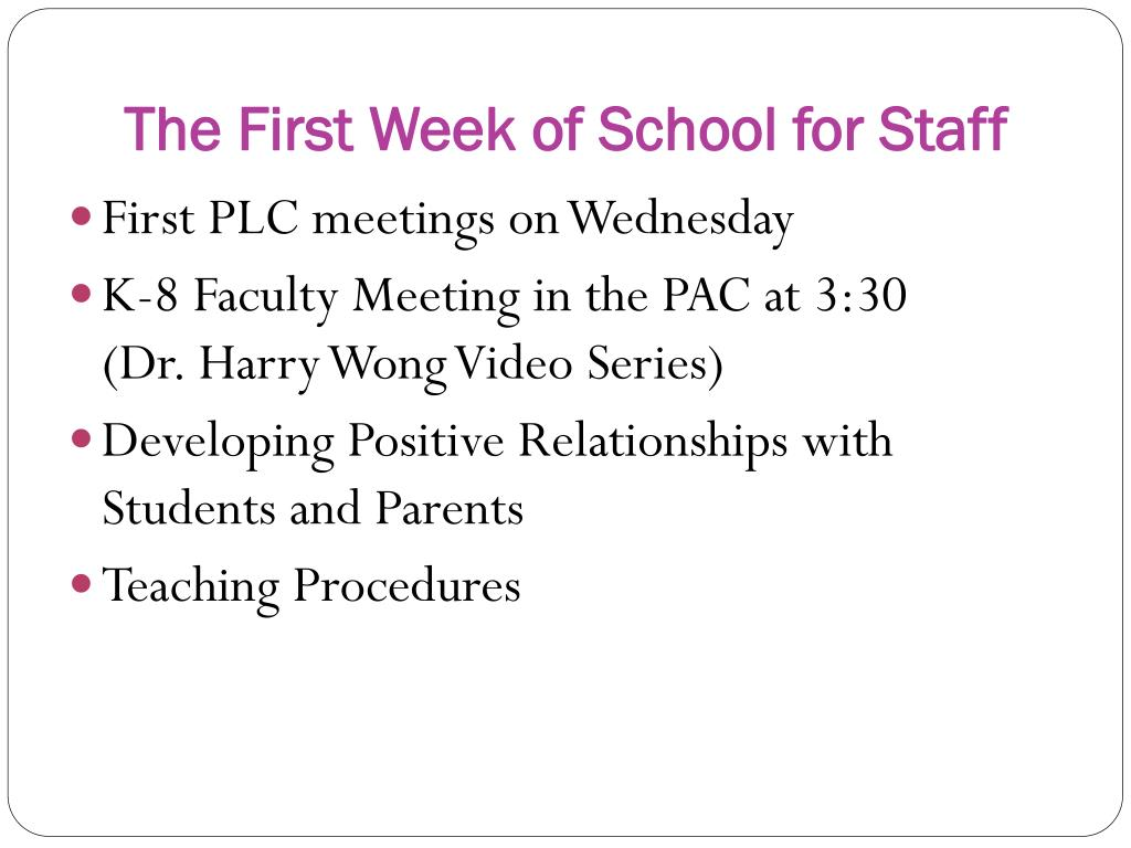 The First Week of School for Staff