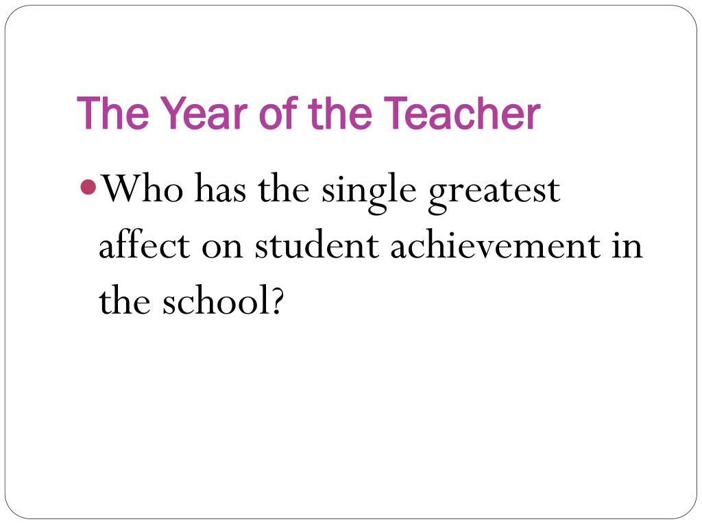 The Year of the Teacher