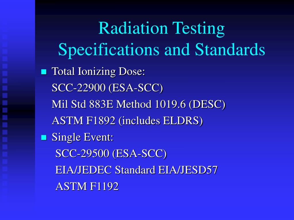 testing the effects of radiation on Single event effects (sees)  testing on just about anything in the realm of electronics  a service of the radiation effects and analysis group,.