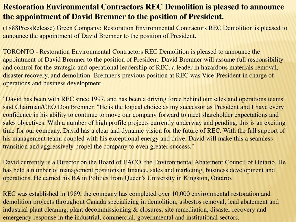 Restoration Environmental Contractors REC Demolition is pleased to announce the appointment of David Bremner to the position of President.