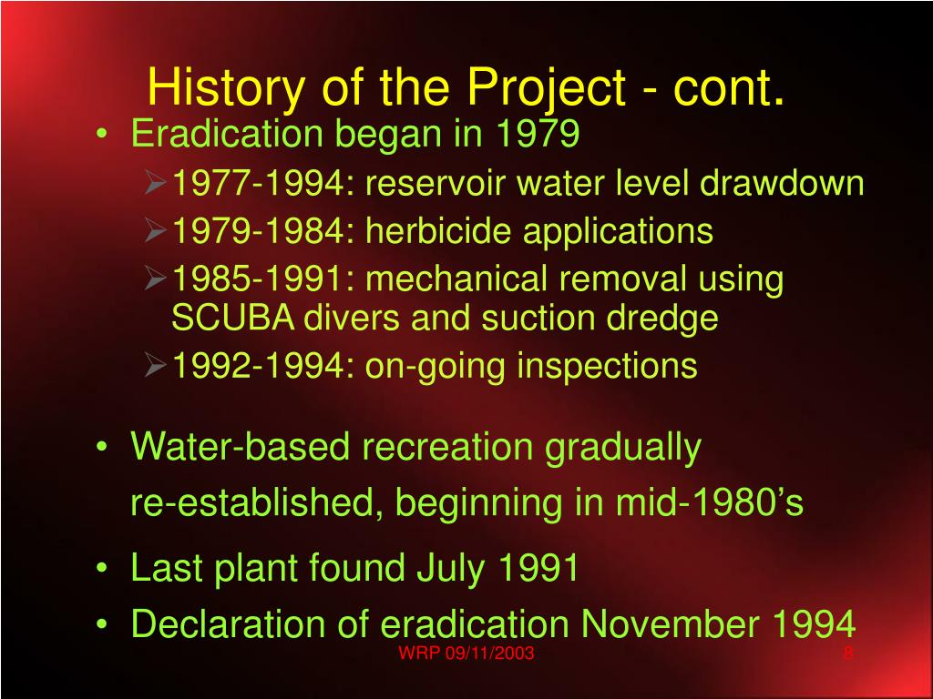 History of the Project - cont
